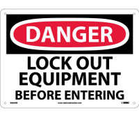 Danger Lock Out Equipment Before Entering 10X14 Rigid Plastic