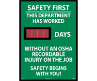 Digital Scoreboard Safety First This Department Has Worked Xxx Days Without An Osha Recordable Injury On The Job Safety Begins With You 28X20 .085 Styrene