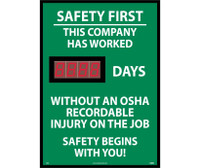 Digital Scoreboard Safety First This Company Has Worked Xxx Days Without An Osha Recordable Injury On The Job Safety Begins With You 28X20 .085 Styrene