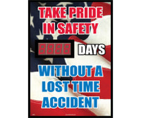 Take Pride In Safety Without A Lost Time Accident (American Flag Graphic) 20 X 28 .085 Styrene