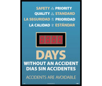 Digital Scoreboard Safety Is The Priority Quality Is The Standard La Seguridad Is The Prioridad La Chalidad Is The Estandar Days Without An Accident Bilingual 28X20 .085 Styrene