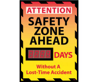 Digital Scoreboard Attention Safety Zone Ahead Xxx Days Without A Lost-Time Accident 28X20 .085 Styrene