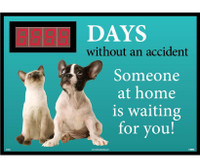 Digital Scoreboard Xxx Days Without An Accident Someone At Home Is Waiting For You 28X20 .085 Styrene