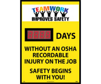 Digital Scoreboard Teamwork Improves Safety Xxx Days Without An Osha Recordable Injury On The Job Safety Begins With You 28X20 .085 Styrene