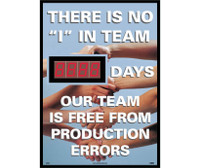 "Digital Scoreboard There Is No ""I"" In Team Xxx Days Our Team Is Free From Production Errors 28X20 .085 Styrene"