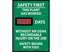 Digital Scoreboard Safety First This Plant Has Worked Xxx Days Without An Osha Recordable Injury On The Job Safety Begins With You 28X20 .085 Styrene