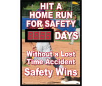 Digital Scoreboard Hit A Home Run For Safety Xxx Days Without A Lost Time Accident Safety Wins 28X20 .085 Styrene