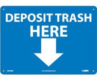 Deposit Trash Here (Graphic) 10X14 Rigid Plastic