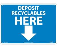 Deposit Recyclables Here (Arrow) 10X14 Rigid Plastic