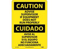 Caution Advise Supervisor If Equipment Do Not Run Properly (Bilingual) 14X10 Rigid Plastic