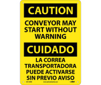 Caution Conveyor May Start Without Warning Bilingual 14X10 Rigid Plastic