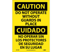 Caution Do Not Operate Without Guards In Place (Bilingual) 14X10 Ps Vinyl