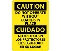 Caution Do Not Operate Without Guards In Place (Bilingual) 14X10 Rigid Plastic