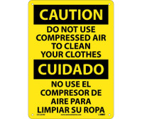 Caution Do Not Use Compressed Air To Clean Your Clothes Bilingual 14X10 .040 Alum