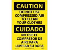 Caution Do Not Use Compressed Air To Clean Your Clothes (Bilingual) 10X14 Ps Vinyl