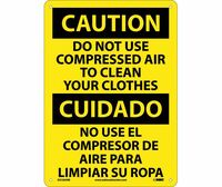 Caution Do Not Use Compressed Air To Clean Your Clothes (Bilingual) 10X14 Rigid Plastic