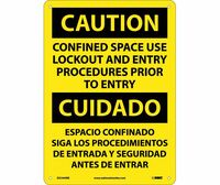 Caution Confined Space Use Lockout And Entry Procedures Prior To Entry Bilingual 14X10 Rigid Plastic