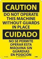 Caution Do Not Operate Machine Without Guards In Place Bilingual 14X10 Rigid Plastic
