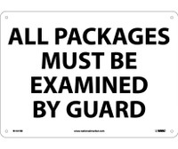 All Packages Must Be Examined By Guard 10X14 Rigid Plastic