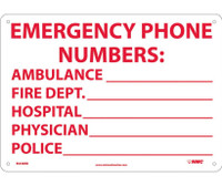 Emergency Phone Numbers Ambulance Fire.. 10X14 Rigid Plastic