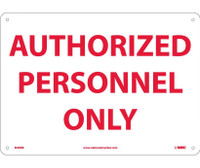 Authorized Personnel Only 10X14 Rigid Plastic