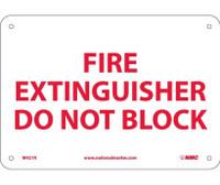 Fire Extinguisher Do Not Block 7X10 Rigid Plastic