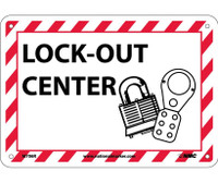 Lock-Out Center (W/Graphic) 7X10 Rigid Plastic