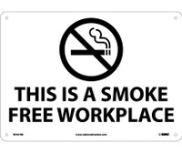 (Graphic) This Is A Smoke Free Workplace 10X14 Rigid Plastic