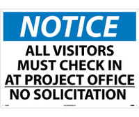 Notice All Visitors Must Check In At Project Office No Solicitation 20X28 Rigid Plastic