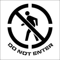 Stencil Do Not Enter Graphic 24X24 .060 Plastic