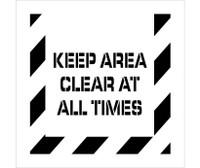 Stencil Keep Area Clear At All Times 24X24 Polyethylene