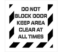 Stencil Do Not Block Door Keep Area Clear At All Times 24X24 .060 Polyethylene