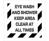 Stencil Eye Wash And Shower Keep Area Clear At All Times 24X24 .060 Polyethylene