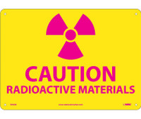 (Graphic) Caution Radioactive Materials 10X14 .040 Alum