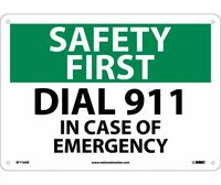 Safety First Dial 911 In Case Of Emergency 10X14 .040 Alum