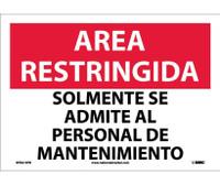 Area Restringida Solmente Se Admite Al Personal De Mantenimiento 10X14 Ps Vinyl