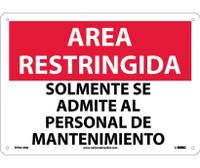Area Restringida Solmente Se Admite Al Personal De Mantenimiento 10X14 Rigid Plastic