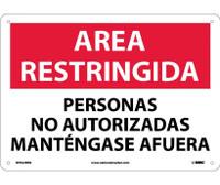 Area Restringida Personal No Autorizado Mantengase Afuera 10X14 Rigid Plastic