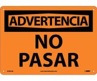 Advertencia No Pasar 10X14 Rigid Plastic