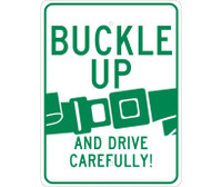 Buckle Up And Drive Carefully 24X18 .080 Egp Ref Alum