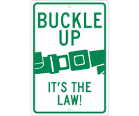 Buckle Up (Graphic) It'S The Law! 18X12 .080 Hip Ref Alum