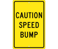 Caution Speed Bump 18X12 .080 Hip Ref Alum