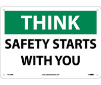 Think Safety Starts With You 10X14 Rigid Plastic