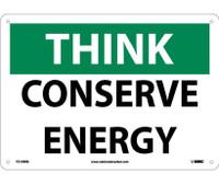 Think Conserve Energy 10X14 Rigid Plastic