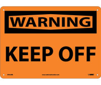 Warning Keep Off 10X14 Rigid Plastic