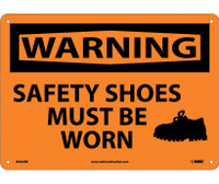 Warning Safety Shoes Must Be Worn Graphic 10X14 Rigid Plastic