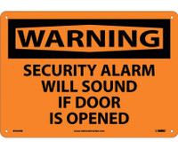 Warning Security Alarm Will Sound If Door Is Opened 10X14 Rigid Plastic