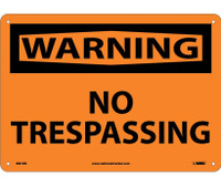 Warning No Trespassing 10X14 Rigid Plastic
