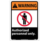Warning Authorized Personnel Only 14X10 Rigid Plastic