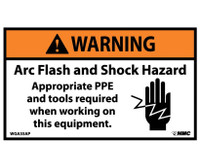 Warning Arc Flash And Shock Hazard Appropriate Ppe And Tools Required When Working On This Equipment  (Graphic) 3X5 Ps Vinyl 5/Pk